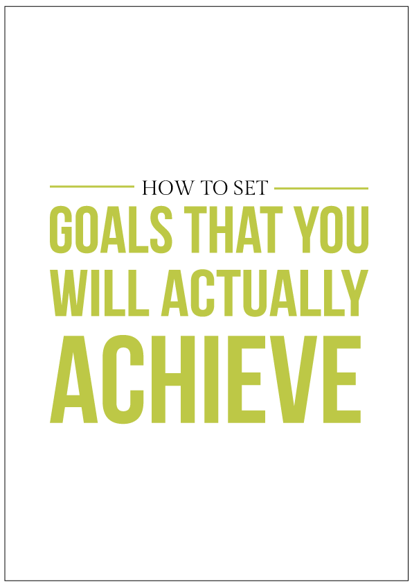 How to set goals that you_ll actually reach
