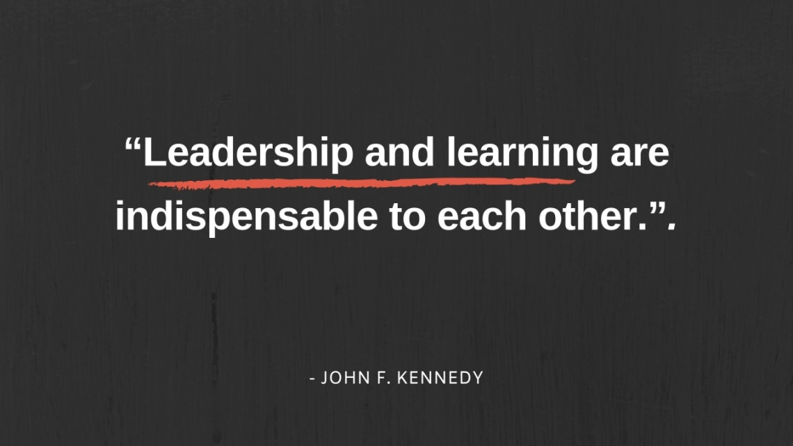 Great Leaders Never Stop Learning