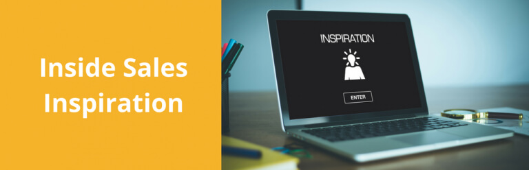 12 Helpful Quotes Focused on Inside Sales Inspiration