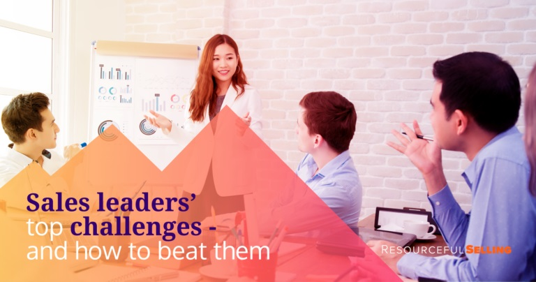 Sales leaders' top challenges – and how to beat them
