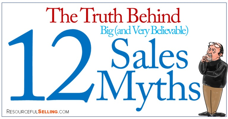 Truth behind 12 big (and very believable) sales myths