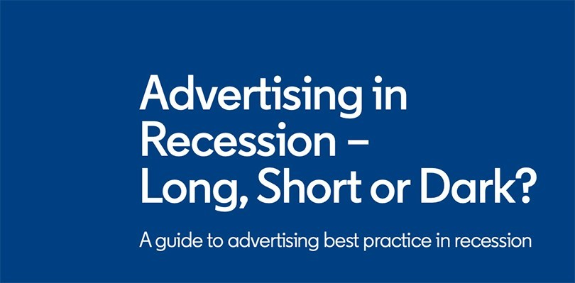 Advertising in Recession — Long, Short, or Dark