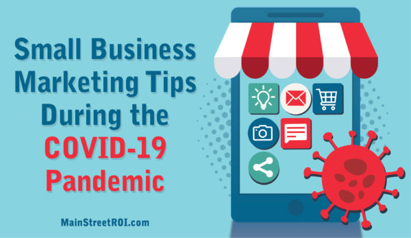 Small-Business-Marketing-Tips-During-the-COVID-19-Pandemic--600x347