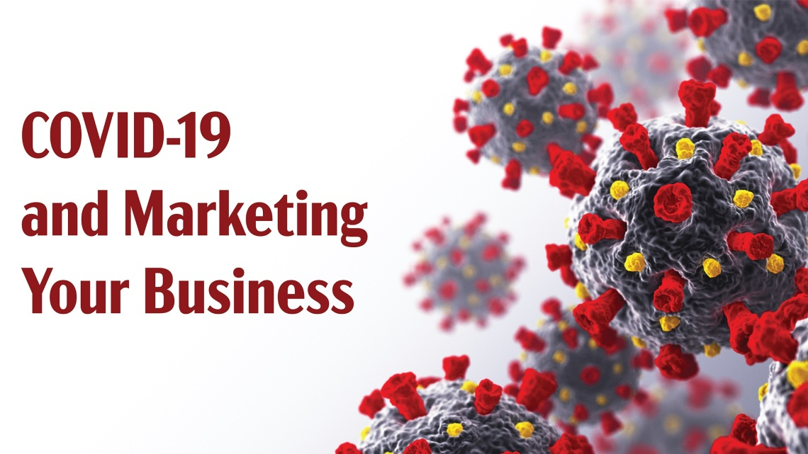 COVID-19 and Its Impact On Marketing Your Business