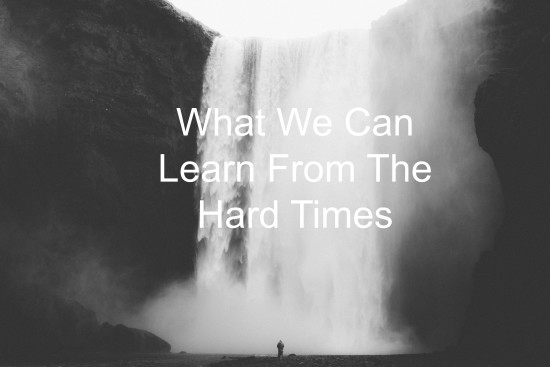 learn-from-the-hard-times-unsplash-image-550x367
