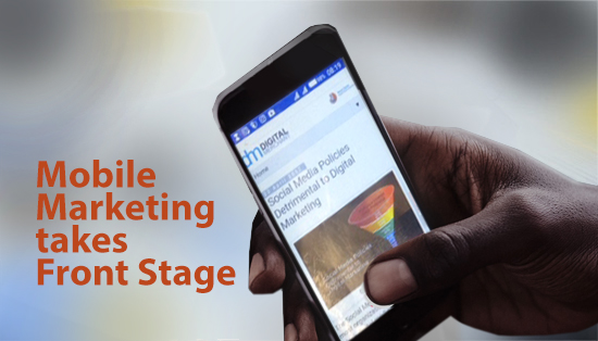 Mobile Marketing takes Front Stage