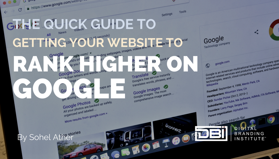 The Quick Guide To Getting Your Website To Rank Higher On Google.png